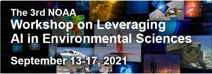 3rd NOAA Workshop on Leveraging AI in Environmental Sciences banner